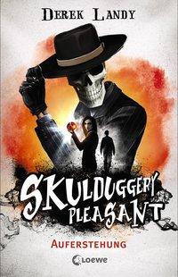 Cover von Skulduggery Pleasant - Auferstehung