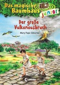 Cover von Das magische Baumhaus junior - Der große Vulkanausbruch