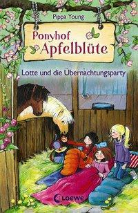 Cover von Ponyhof Apfelblüte - Lotte und die Übernachtungsparty