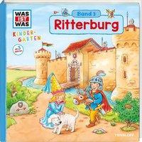 Cover von WAS IST WAS Kindergarten, Band 3. Ritterburg