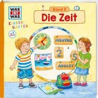 Cover von WAS IST WAS Kindergarten, Band 8. Die Zeit