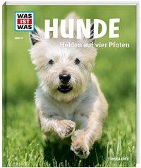 Cover von WAS IST WAS Band 11 Hunde. Helden auf vier Pfoten