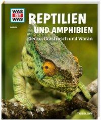 Cover von WAS IST WAS Band 20 Reptilien und Amphibien. Gecko, Grasfrosch und Waran