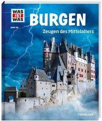 Cover von WAS IST WAS Band 106 Burgen. Zeugen des Mittelalters