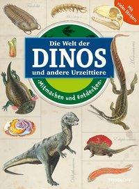 Cover von Mitmachen und Entdecken: Dinos und andere Urzeittiere