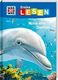 Cover von WAS IST WAS Erstes Lesen, Band 1: Wale und Delfine