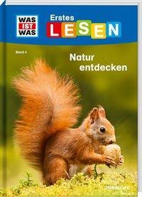 Cover von WAS IST WAS Erstes Lesen, Band 4: Natur entdecken und schützen