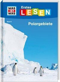 Cover von WAS IST WAS Erstes Lesen Band 9. Polargebiete