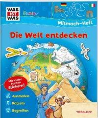 Cover von WAS IST WAS Junior Mitmach-Heft Die Welt entdecken