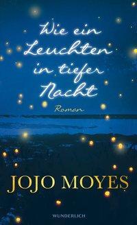 Cover von Wie ein Leuchten in tiefer Nacht