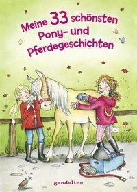 Cover von Meine 33 schönsten Pony- und Pferdegeschichten