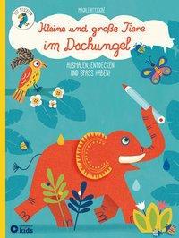 Cover von Kleine und große Tiere im Dschungel