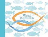 Cover von Meine Erstkommunion - Eintragealbum