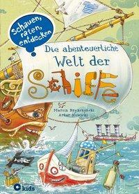 Cover von Die abenteuerliche Welt der Schiffe