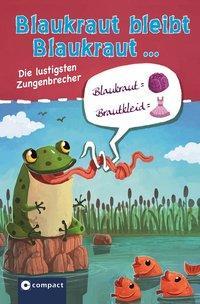 Cover von Blaukraut bleibt Blaukraut ...