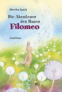 Cover von Die Abenteuer des Hasen Filomeo
