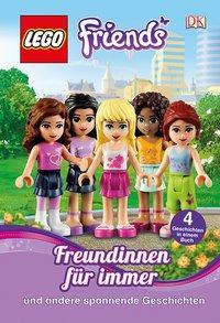 Cover von LEGO® Friends. Freundinnen für immer