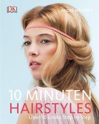 Cover von 10-Minuten-Hairstyles
