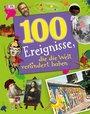 Cover von 100 Ereignisse, die die Welt verändert haben