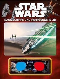 Cover von Star Wars™ Raumschiffe und Fahrzeuge in 3D