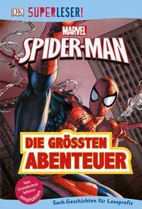Cover von SUPERLESER! MARVEL Spider-Man Die größten Abenteuer