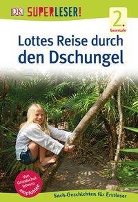 Cover von SUPERLESER! Lottes Reise durch den Dschungel