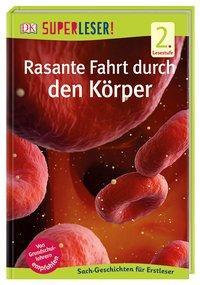 Cover von SUPERLESER! Rasante Fahrt durch den Körper