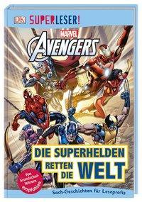 Cover von SUPERLESER! MARVEL Avengers Die Superhelden retten die Welt