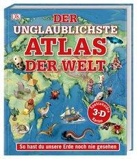 Cover von Der unglaublichste Atlas der Welt