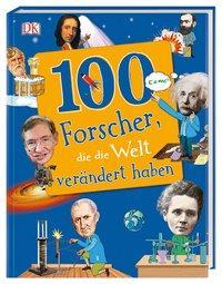Cover von 100 Forscher, die die Welt verändert haben