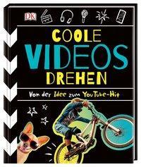 Cover von Coole Videos drehen