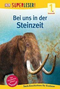 Cover von SUPERLESER! Bei uns in der Steinzeit