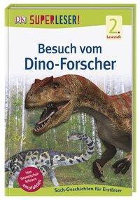 Cover von SUPERLESER! Besuch vom Dino-Forscher