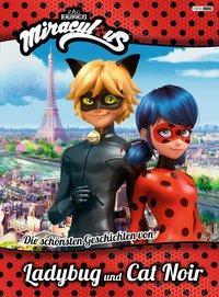 Cover von Miraculous: Die schönsten Geschichten von Ladybug und Cat Noir