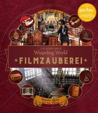 Cover von J. K. Rowlings magische Welt: Wizarding World™: Filmzauberei, Band 3: Magische Objekte aus den Filmen