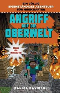 Cover von Angriff auf die Oberwelt - Roman für Minecrafter