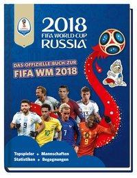 Cover von 2018 FIFA World Cup Russia - Das offizielle Buch zur FIFA WM 2018