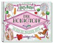 Cover von Aus den Filmen zu Harry Potter: Der Honigtopf - Das Buch der magischen Düfte