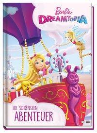 Cover von Barbie Dreamtopia: Die schönsten Abenteuer