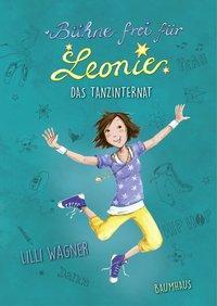 Cover von Bühne frei für Leonie - Das Tanzinternat