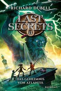 Cover von Last Secrets - Das Geheimnis von Atlantis