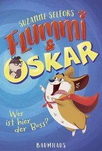 Cover von Flummi & Oskar - Wer ist hier der Boss?