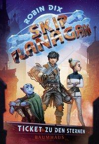 Cover von Skip Flanagan - Ticket zu den Sternen