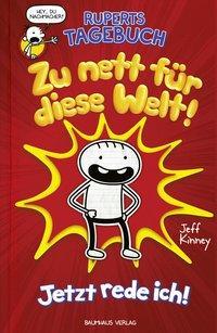 Cover von Ruperts Tagebuch - Zu nett für diese Welt!