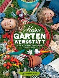 Cover von Meine Gartenwerkstatt