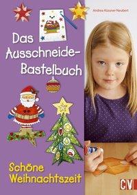 Cover von Das Ausschneide-Bastelbuch Schöne Weihnachtszeit