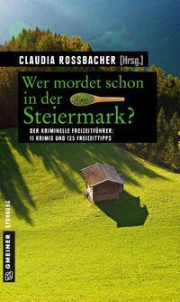 Cover von Wer mordet schon in der Steiermark?