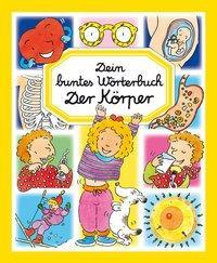 Cover von Dein buntes Wörterbuch: Der Körper