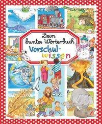 Cover von Dein buntes Wörterbuch: Vorschulwissen