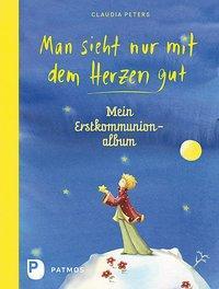 Cover von Man sieht nur mit dem Herzen gut - Mein Erstkommuionalbum